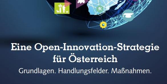 Warum Österreich eine Open Innovation Strategie braucht