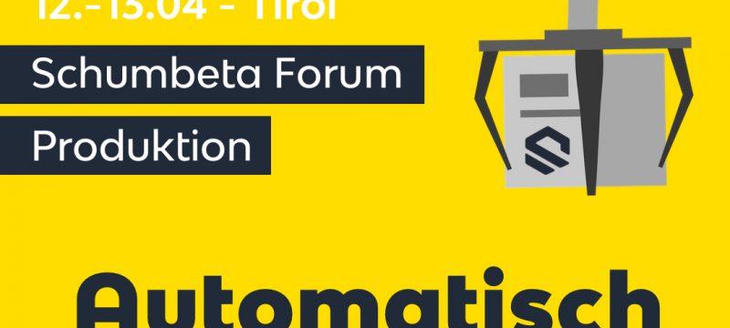 Schumbeta Forum Produktion