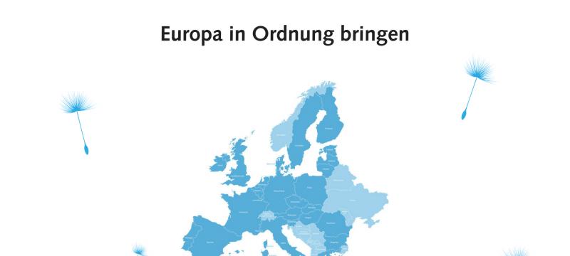 Working Paper: Europa in Ordnung bringen