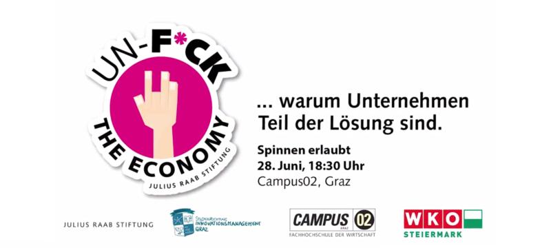 UN-F*CK THE ECONOMY on Tour in Graz