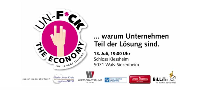 UN-F*CK THE ECONOMY on Tour in Salzburg