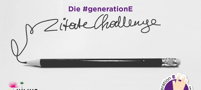#generation-E Zitatechallenge