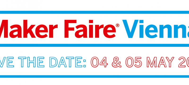 Maker Faire Vienna: Call for Makers!