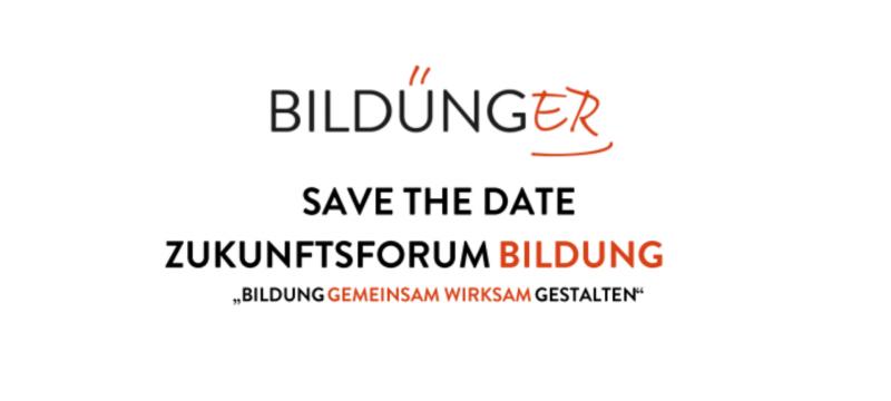 Save the Date: Zukunftsforum Bildung