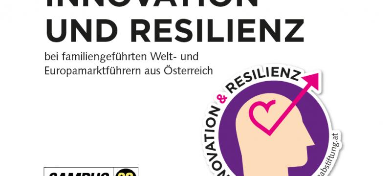 Studie: Innovation und Resilienz bei familiengeführten Welt- und Europamarktführern aus Österreich