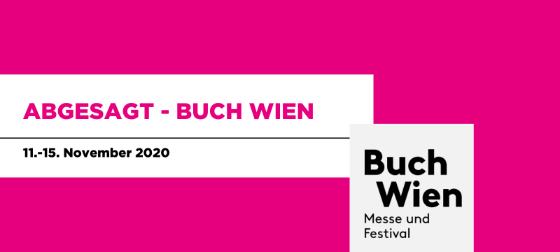 ABGESAGT – Buch Wien 2020 | 11. – 15. November