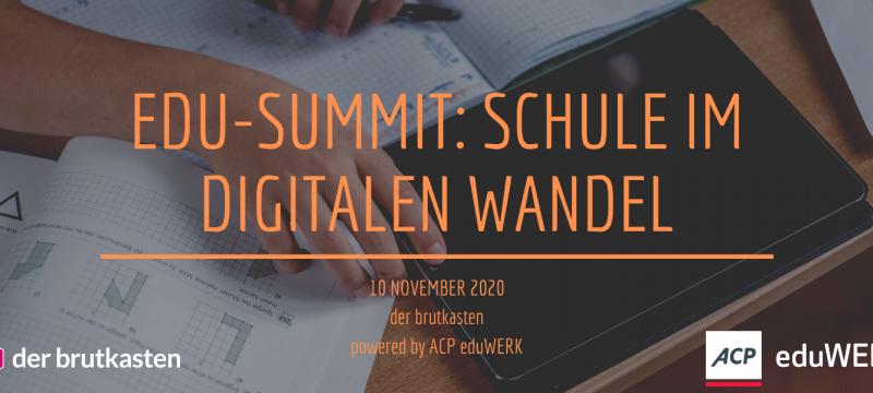 Edu-Summit: Schule im digitalen Wandel | 10. November